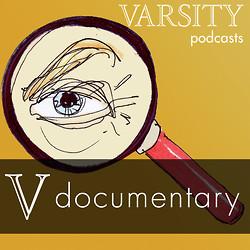 http://www.varsity.co.uk/images/dyn/250/250/podcasts/v-documentary.jpg