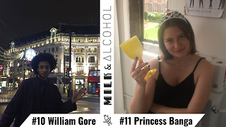 Milk & Alcohol: William Gore and Princess Banga