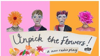 Unpick the Flowers: A Testament to Unfiltered Humanity